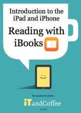 Reading with iBooks - A guide by iTandCoffee