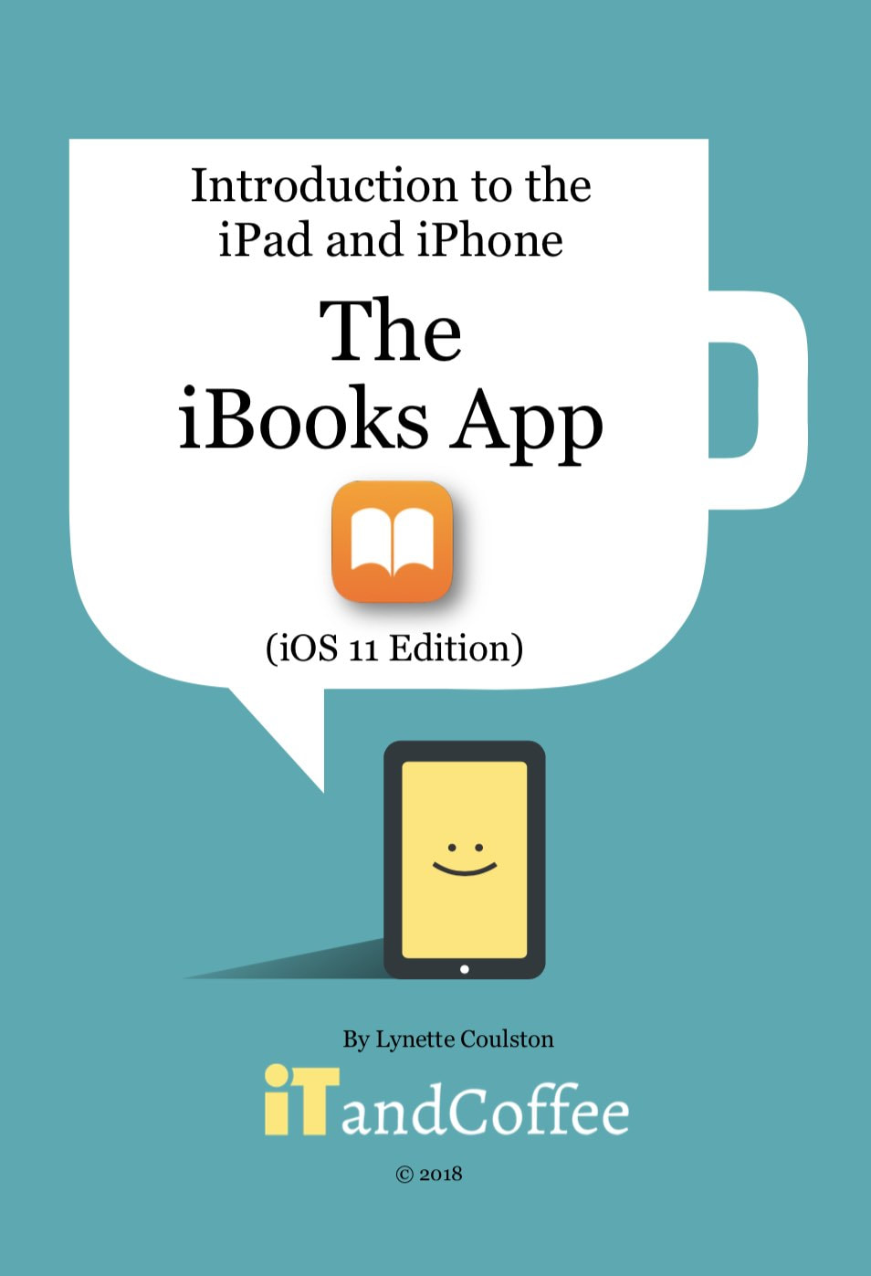 A guide to the iBooks app on the iPad and iPhone